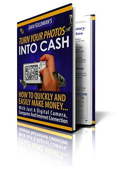 The Complete Digital SLR Guide - BONUS! How To Turn Your Photos Into Cash