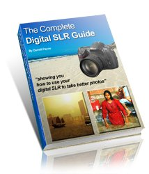 The Ultimate Digital SLR Guide